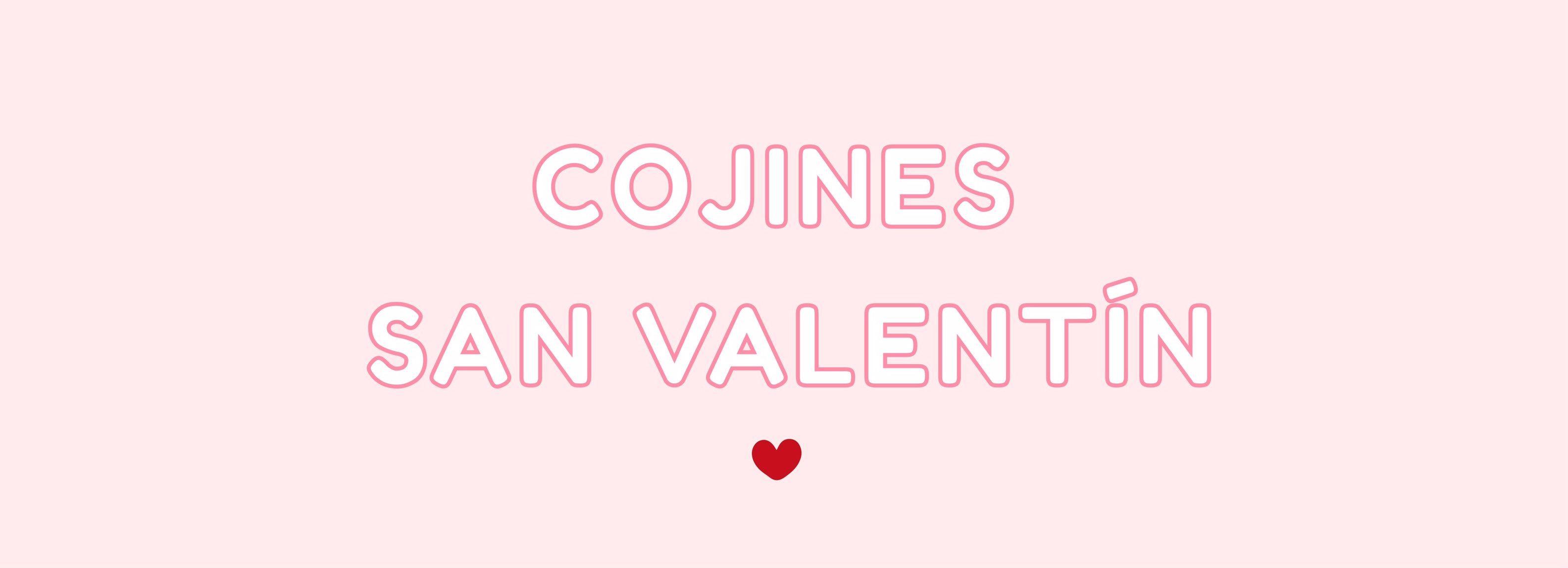 Cojines san Valentín